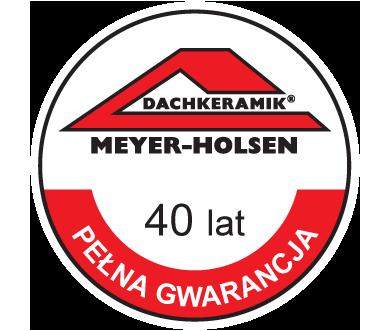 Meyer Holsen gwarancja 40 lat