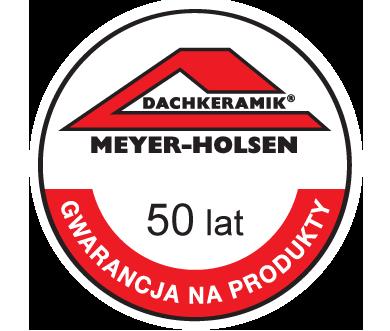 Meyer Holsen gwarancja 50 lat
